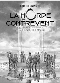 La Horde du contrevent T03 - Edition NB - Delcourt