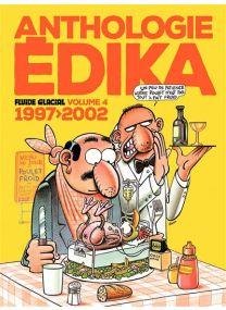 Edika - Anthologie Édika - volume 04 - 1997-2002 -
