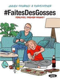 Faites des gosses - #faitesdesgosses - Michel LAFON