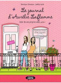 Le journal d'Aurélie Laflamme - tome 6 - Michel LAFON