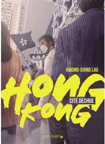 Hong Kong, cité déchue -
