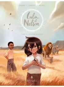 La Lionne blanche - Lulu et Nelson - Soleil