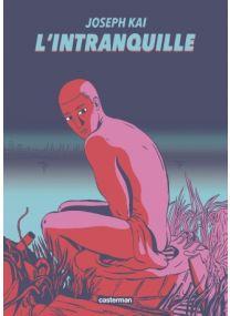 L'Intranquille - Casterman