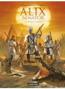 Alix Senator : Tome 12 - Le Disque d'Osiris - Casterman