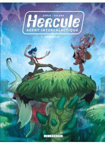 Hercule, agent intergalactique, Tome 3 : Les Rebelles - Le Lombard