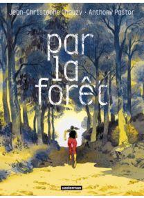 Par la forêt - Casterman