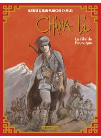 China Li : Tome 3 - La Fille de l'eunuque - Casterman