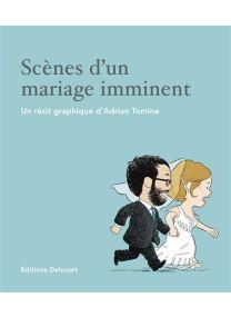 Scènes d'un mariage imminent - Delcourt