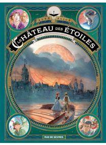 Le château des étoiles - L'exposition interplanétaire de 1875 - Rue De Sèvres