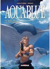 Aquablue T17 - La nuit de la miséricorde - Delcourt