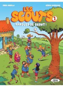 Les Scouts - tome 1 Paroles de scout ! - Michel LAFON