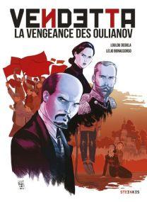 Vendetta, la vengeance des Oulianov - Steinkis