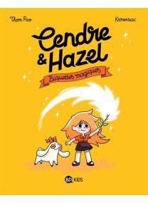 Cendre et Hazel - Biquettes magiques -