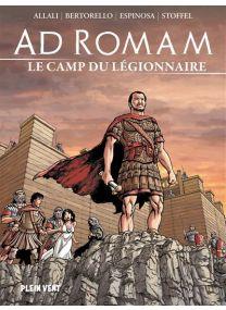 Ad Romam : Le Camp du légionnaire -
