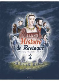 Grande histoire de la Bretagne illustrée -