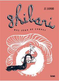 Shibari – Nos jeux de cordes -