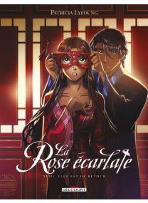 La Rose écarlate - Elle est de retour - Delcourt