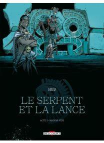 Le Serpent et la Lance - Maison-Vide - Delcourt