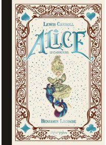 Alice - Le Carrousel - Soleil