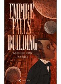 Empire Falls Building - L'Anatomie d'un vertige - Soleil