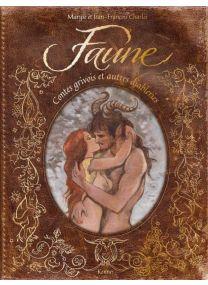 Faune - Contes grivois et autres diableries - Kennes Editions