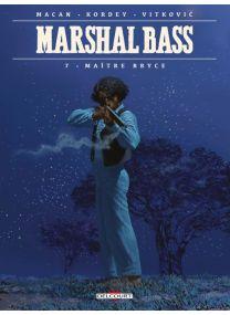 Marshal Bass - Maître Bryce - Delcourt