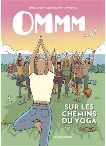 Sur les chemins du yoga - Ommm - La Boîte à bulles