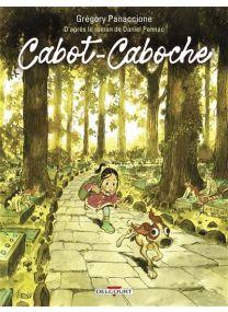 Cabot-Caboche d'après le roman de Daniel Pennac - Delcourt