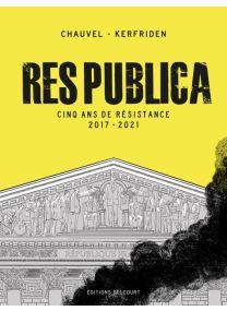 Res Publica 5 ans de résistance - Delcourt