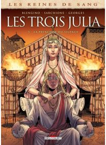 Les reines de sang - La Princesse du Silence - Delcourt