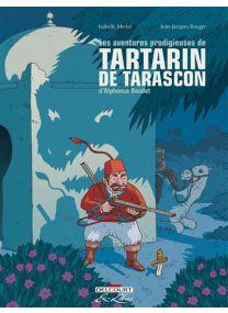 Les aventures prodigieuses de Tartarin de Tarascon - Intégrale - Delcourt