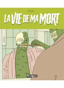 La Vie de ma mort - Delcourt