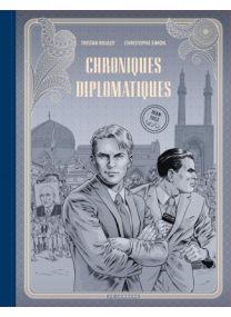 Chroniques diplomatiques, Tome 1 : Iran, 1953 - édition Noir & Blanc - Le Lombard