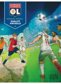 Olympique Lyonnais : Tome2 - Dupuis