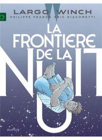 Largo Winch - La frontière de la nuit  / Edition augmentée, Documentée - Dupuis