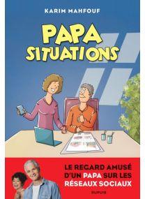 Papa Situations - Dupuis