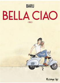 Bella Ciao - (Due) - Futuropolis