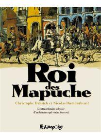 Le roi des Mapuches - Tomes 1 et 2 sous étui illustré - Futuropolis