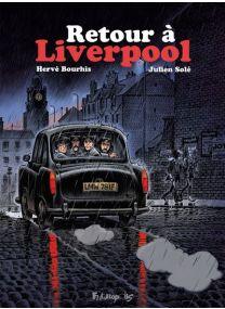 Retour à Liverpool - Futuropolis