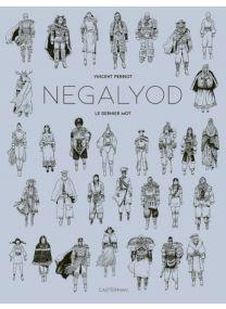 Negalyod - édition Noir et Blanc - Tome 2 - Casterman