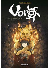 Voro, le tombeau des dieux : Tome 3 - Cycle 3 - Casterman
