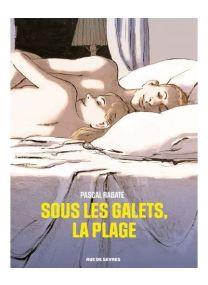 Sous les galets, la plage - Rue De Sèvres