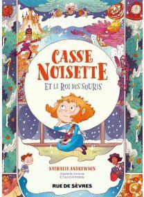 Casse-Noisette et le roi des souris - Rue De Sèvres