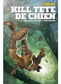 L'Incal : Kill Tête-de-Chien - Les Humanoïdes Associés