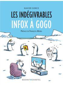 Les Indégivrables Infox à gogo -