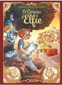 Le Dit des cigales - Le Grimoire d'Elfie - vol. 02 - histoire complète -