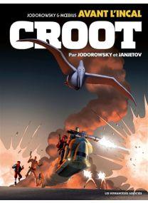 Avant l'Incal T3 : Croot - Les Humanoïdes Associés