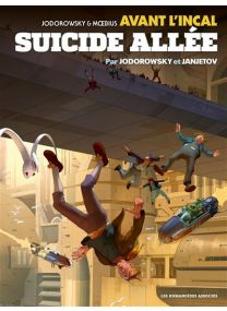 Avant l'Incal T6 : Suicide Allée - Les Humanoïdes Associés