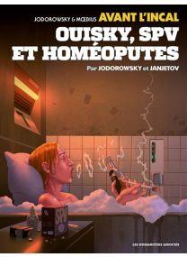 Avant l'Incal T5 : Ouisky, SPV et homéoputes - Les Humanoïdes Associés