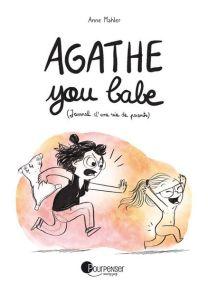 Journal d'une vie de parents - Agathe you babe -